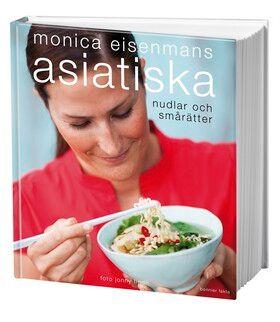 Monica Eisenmans asiatiska nudlar och smårätter